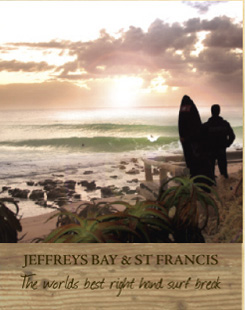 Jeffrey's Bay & St Francis - The World's Best Right Hand Surf Break